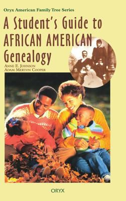 Cover image for A student's guide to African American genealogy