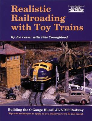 Cover image for Realistic railroading with toy trains