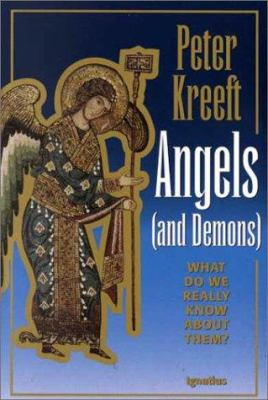 Cover image for Angels and demons : what do we really know about them?