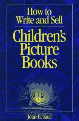 Cover image for How to write and sell children's picture books