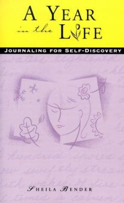 Cover image for A year in the life : journaling for self-discovery