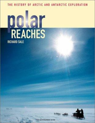 Cover image for Polar reaches : the history of Arctic and Antarctic exploration