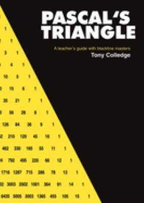 Cover image for Pascal's triangle : a teacher's guide with blackline masters