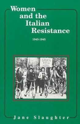 Cover image for Women and the Italian resistance, 1943-1945
