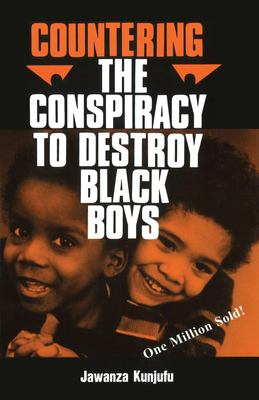 Cover image for Countering the conspiracy to destroy Black boys
