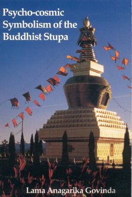 Cover image for Psycho-cosmic symbolism of the Buddhist stūpa