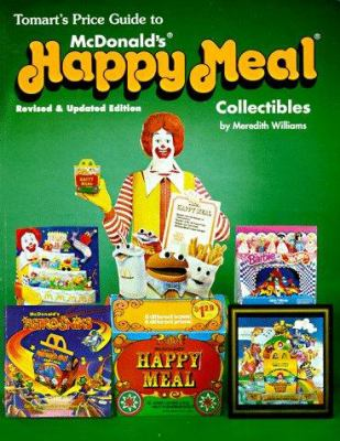 Cover image for Tomart's price guide to McDonald's happy meal collectibles