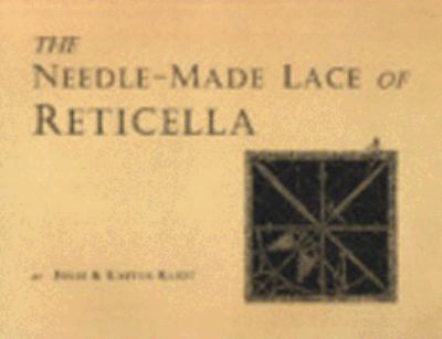Cover image for The needle made lace of Reticella
