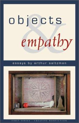 Cover image for Objects and empathy : essays