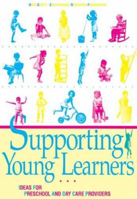 Cover image for Supporting young learners : ideas for preschool and day care providers