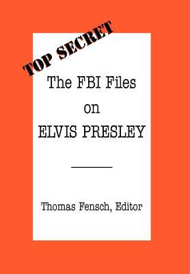Cover image for The FBI files on Elvis Presley