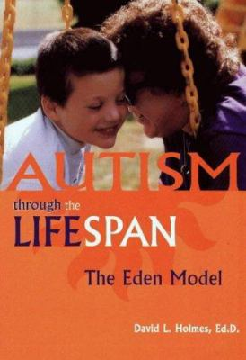 Cover image for Autism through the lifespan : the Eden model