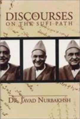 Cover image for Discourses on the Sufi path