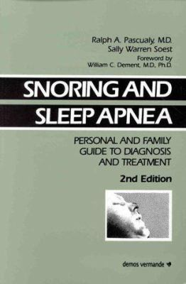 Cover image for Snoring and sleep apnea : personal and family guide to diagnosis and treatment