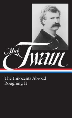 Cover image for The innocents abroad ; Roughing it