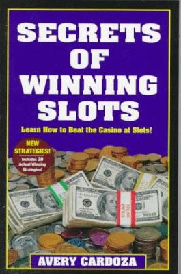 Cover image for Secrets of winning slots