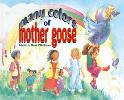 Cover image for Many colors of Mother Goose