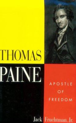 Cover image for Thomas Paine : apostle of freedom
