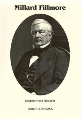 Cover image for Millard Fillmore : a biography of a President