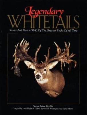 Cover image for Legendary whitetails