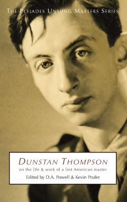 Cover image for Dunstan Thompson : on the life and work of a lost American master