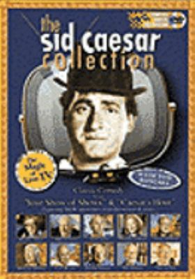 Cover image for The Sid Caesar collection. The magic of live TV