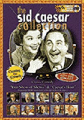 Cover image for The Sid Caesar collection : Creating the comedy