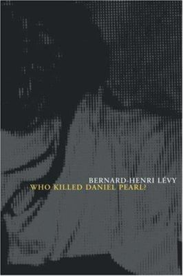 Cover image for Who killed Daniel Pearl?