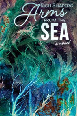 Cover image for Arms from the sea : a novel