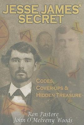 Cover image for Jesse James' secret : codes, cover-ups & hidden treasure