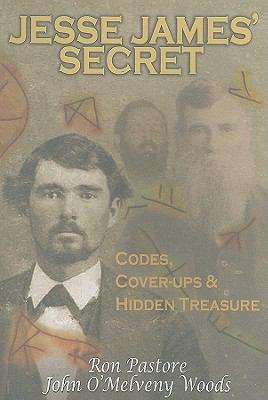 Cover image for Jesse James' secret : codes, cover-ups & hidden treasure