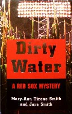 Cover image for Dirty water : a Red Sox mystery