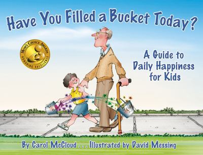 Cover image for Have you filled a bucket today? : a guide to daily happiness for kids[braille]