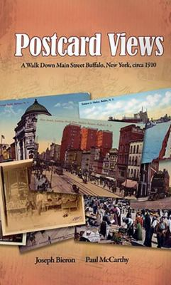 Cover image for Postcard views : a walk down Main Street, Buffalo, New York, circa 1910