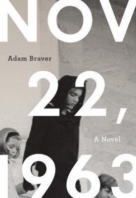 Cover image for November 22, 1963 : a novel