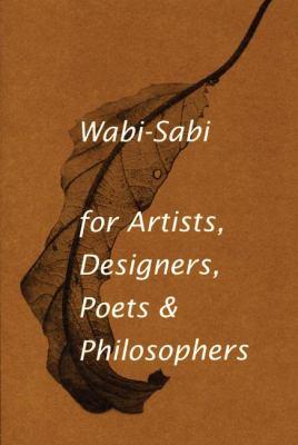 Cover image for Wabi-sabi for artists, designers, poets & philosophers