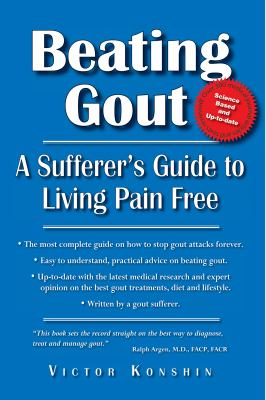 Cover image for Beating gout : a sufferer's guide to living pain free