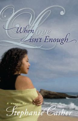 Cover image for When love isn't enough