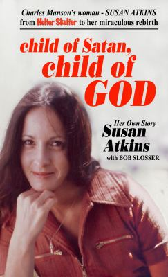 Cover image for Child of Satan, child of God