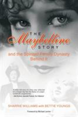 Cover image for The Maybelline story and the spirited family dynasty behind it