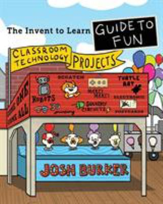 Cover image for The invent to learn guide to fun