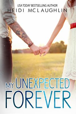 Cover image for My unexpected forever