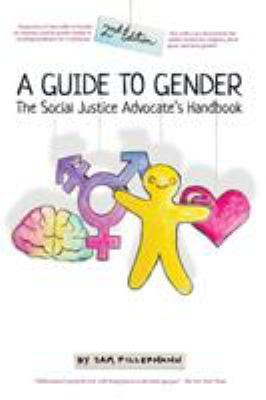 Cover image for A guide to gender : the social justice advocate's handbook