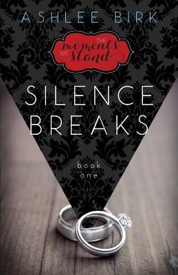 Cover image for Silence breaks