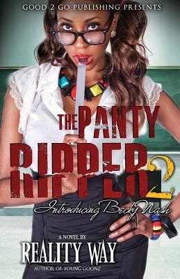 Cover image for The panty ripper 2 : introducing Becky Nash : a novel