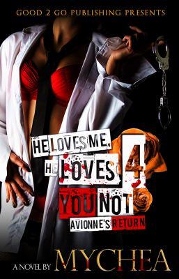 Cover image for He loves me, he loves you not. 4, Avionne's return : a novel