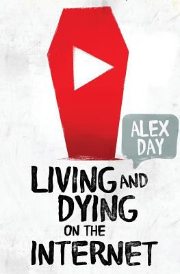 Cover image for Living ang dying on the internet