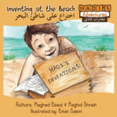 Cover image for Haddi's adventures. Inventing at the beach