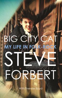 Cover image for Big city cat : my life in folk-rock