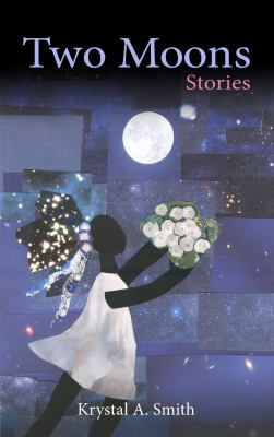 Cover image for Two moons : stories